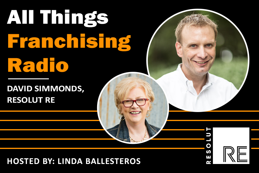 """White and orange text on a black background, """"All Things Franchising Radio. David Simmonds, RESOLUT RE."""" Headshot of David Simmonds. Headshot of show host Linda Ballesteros."""