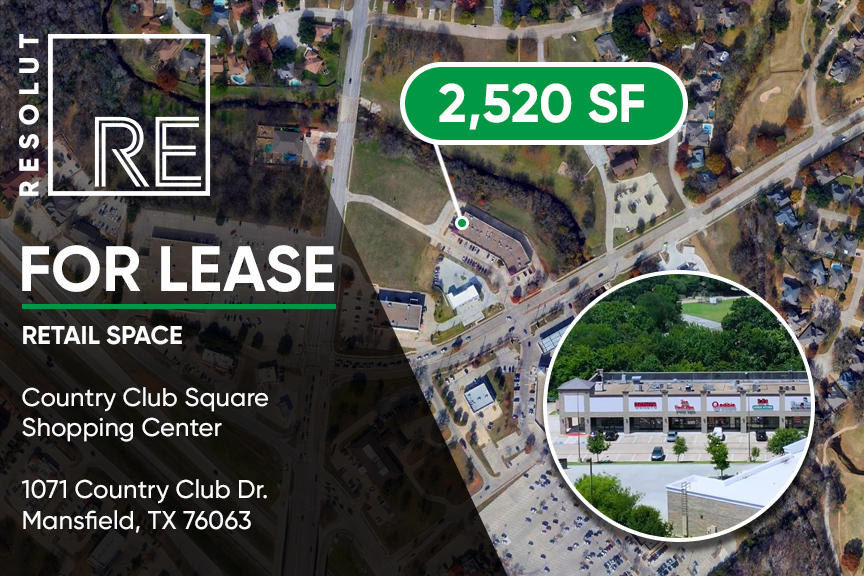 """Aerial view of Country Club Square Retail Center in Mansfield, TX. White text, """"FOR LEASE. Retail Space. 2,520 SF."""""""
