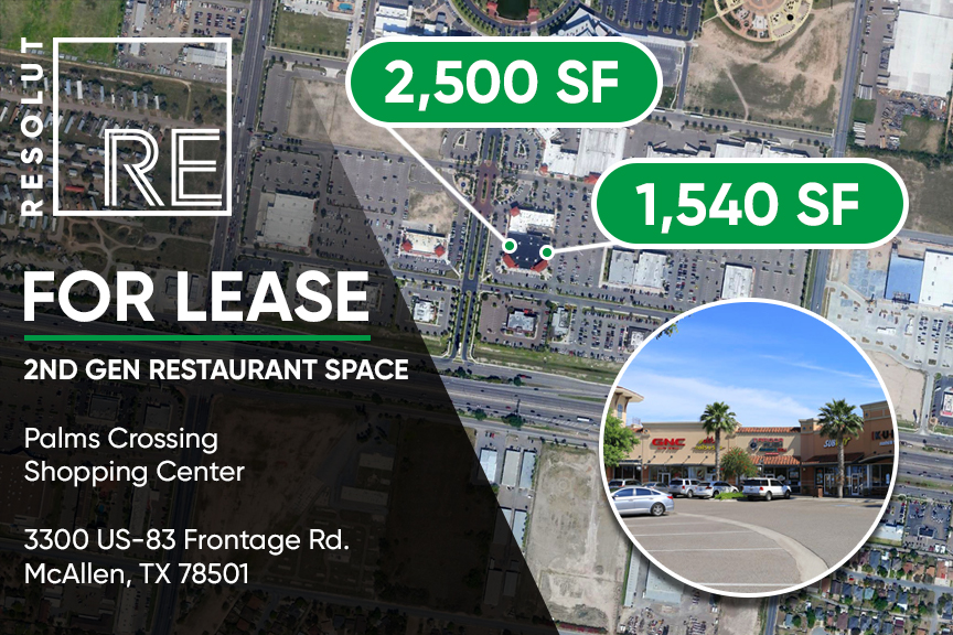 """Aerial view of Palms Crossing Retail Center in McAllen, TX. White text, """"FOR LEASE. 2nd Gen Restaurant Space. 2,500 SF and 1,540 SF."""""""