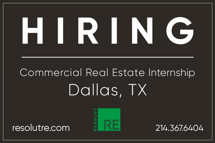"White text on a dark grey background, ""HIRING. Commercial Real Estate Internship. Dallas, TX."""